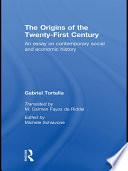 The Origins of the Twenty First Century