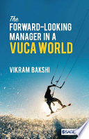 The Forward Looking Manager in a VUCA World