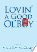 Lovin  a Good Ol  Boy