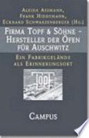 Firma Topf & Söhne - Hersteller der Öfen für Auschwitz