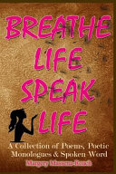 Breathe Life Speak Life