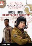 Star Wars The Last Jedi  Rose Tico  Resistance Fighter