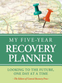My Five Year Recovery Planner
