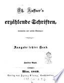 """""""Ch. Kuffner's"""" Erzählende Schriften, dramatische und lyrische Dichtungen"""