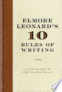 Elmore Leonard s 10 Rules of Writing