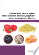Elaboraciones básicas y platos elementales con hortalizas