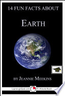 14 Fun Facts About Earth  A 15 Minute Book