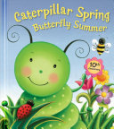 Caterpillar Spring  Butterfly Summer