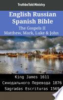 English Russian Spanish Bible The Gospels Ii Matthew Mark Luke John