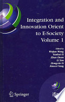 Integration and Innovation Orient to E Society Volume 1