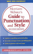 Merriam Webster s Guide to Punctuation and Style