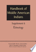 Supplement To The Handbook Of Middle American Indians Volume 6