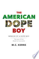 The American Dope Boy