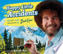 Happy Little Accidents Book PDF