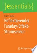 Reflektierender Faraday Effekt Stromsensor