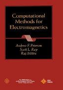 Computational Methods For Electromagnetics book