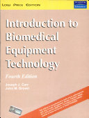 Introduction To Biomedical Equipment Technology  4 E