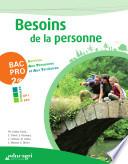 Besoins de la personne 2e Bac pro Services aux personnes et aux territoires
