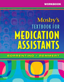 Workbook for Mosby s Textbook for Medication Assistants