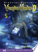 Hideyuki Kikuchi s Vampire Hunter D Vol  5