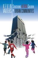 Structuring At-Risk Children in Urban Communities