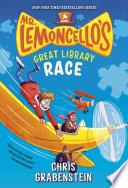 Mr  Lemoncello s Great Library Race Book PDF