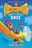 Mr. Lemoncello's Great Library Race : they must race to bring interesting facts...