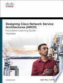 Designing Cisco Network Service Architectures  ARCH