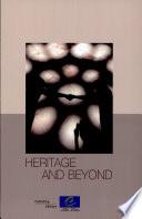 Heritage and Beyond