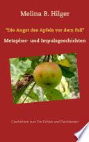 Die Angst des Apfels vor dem Fall