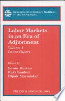 Labor markets in an era of adjustment