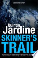 Skinner s Trail  Bob Skinner series  Book 3  Book PDF