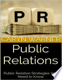 Public Relations  Public Relation Strategies You Need to Know