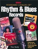Goldmine Standard Catalog of Rhythm   Blues Records