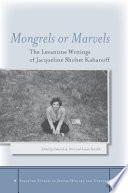 Mongrels Or Marvels