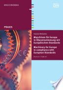 Maschinen f  r Europa in   bereinstimmung mit Europ  ischen Standards