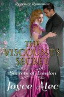 The Viscount S Secret Regency Romance