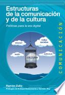 Estructuras de la comunicaci  n y la cultura