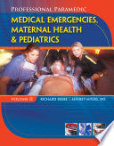 Professional Paramedic Volume Ii Medical Emergencies Maternal Health Pediatrics