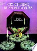 Crocheting Ruffled Doilies