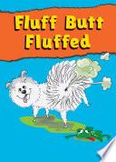 Fluff Butt Fluffed