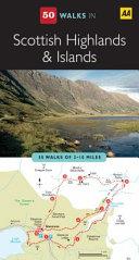 Fifty Walks in Scottish Highlands   Islands