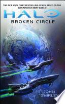 HALO: Broken Circle Beginning At The Birth Of