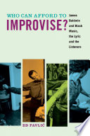 Who Can Afford to Improvise