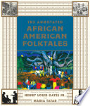 The Annotated African American Folktales Book PDF