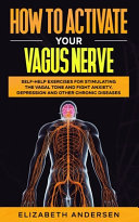 How To Activate Your Vagus Nerve