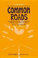 Common Roads - Pilgern und Backpacking im 21. Jahrhundert