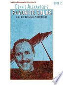 Dennis Alexander's Favorite Solos, Book 2: 8 of His Original Piano Solos