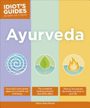 Idiot's Guides: Ayurveda