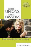 Sacred Unions Sacred Passions